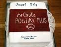 Jozef Bily – Pachute politiky plus